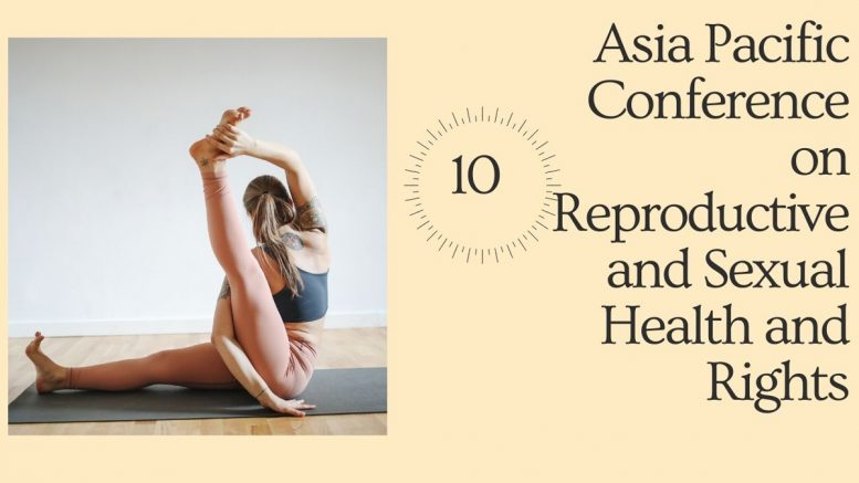 10th Asia Pacific Conference on Reproductive and Sexual Health and Rights